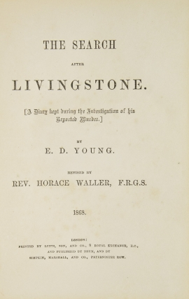 The Search for Doctor Livingstone [ a Diary Kept during the Investigation of his Reported Murder]