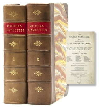 The Modern Gazetteer; Being a Compendious Geographical Dictionary kingdoms, empires, states,...