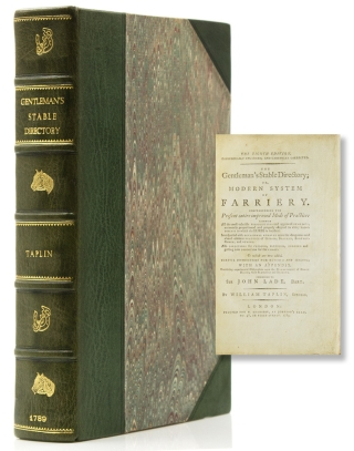 The Gentleman's Stable Directory; or, Modern System of Farriery. Comprehending All the most...