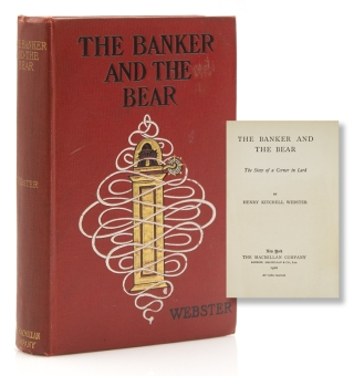 The Banker and the Bear. The Story of a Corner in Lard. Henry Kitchell Webster