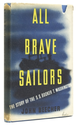 All Brave Sailors. The Story of the SS Booker T. Washington. John Beecher