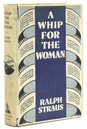 A Whip for the Woman Being (perhaps a little unexpectedly) an Impartial Account of the Present...