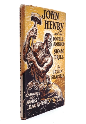 John Henry and the Double Jointed Steam-Drill