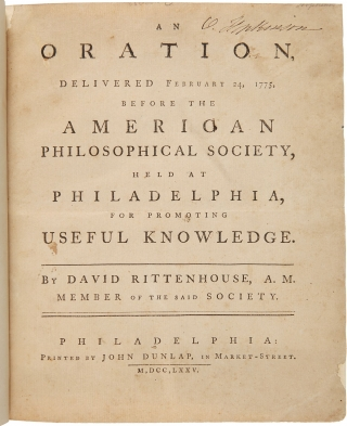 An Oration, Delivered February 24, 1775, before the American Philosophical Society, held at...