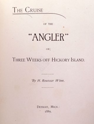 """The Cruise of the """"Angler"""", or Three Weeks off Hickory Point"""