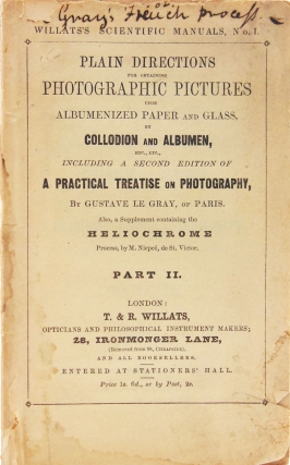 Plain Directions for Obtaining Photographic Pictures upon Albumenized Paper and Glass, by...