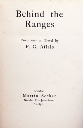 Behind the Ranges. Parentheses of Travel