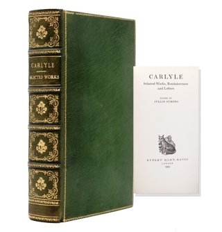Carlyle Selected Works, Reminiscences and Letters. Edited by Julian Symons. Thomas Carlyle