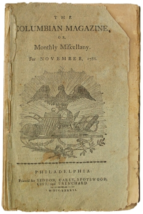 The Columbian Magazine, or Monthly Miscellany for November, 1786. Columbian Magazine