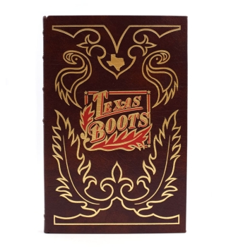 Texas Boots...Preface by Mr. Stanley Marcus