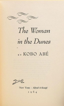 The Woman in the Dunes. Translated from the Japanese by E. Dale Saunders