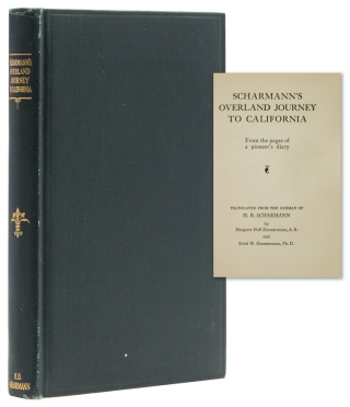 Scharmann's Overland Journey to California from the Pages of a Pioneer's Diary. Hermann B. Scharmann