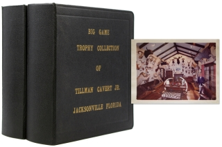Big Game Trophy Collection of Tillman Cavert Jr. (1916-2013) Jacksonville Florida [cover title