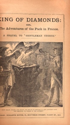 "King of Diamonds: or, The Adventures of the Pack in France. A sequel to ""Gentleman George"""