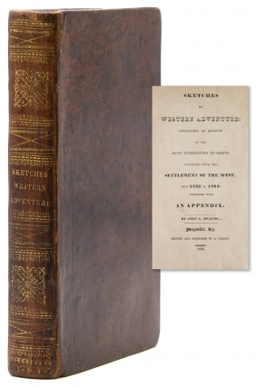 Sketches Western Adventure: Containing an Account of the Most Interesting Incidents connected...