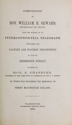 Communication of Hon. William H. Seward, Secretary of State, upon the subject of an...