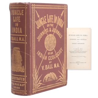 Jungle Life in India; or the Journeys and Journals of an Indian Geologist. V. Ball, M. A., alentine