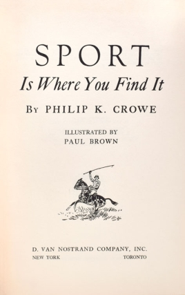 Sport is where you find it. [Designed and Edited by Eugene V. Connett]