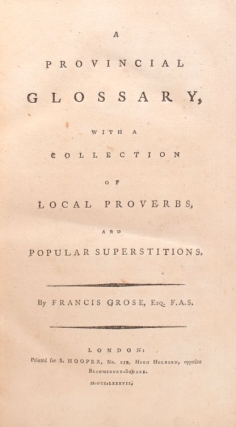 A Provincial Glossary, witrh a Collection of Local Proverbs and Popular Superstitions