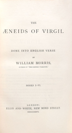 Æneid of Virgil done into English Verse by William Morris