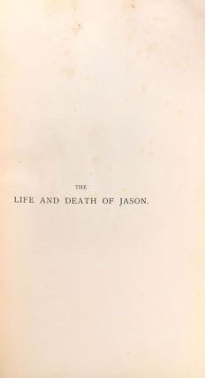 The Life and Death of Jason. A Poem