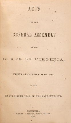 Acts of the General Assembly of the State of Virginia, passed at called session, 1863, in the eighty-eighth year of the Commonwealth
