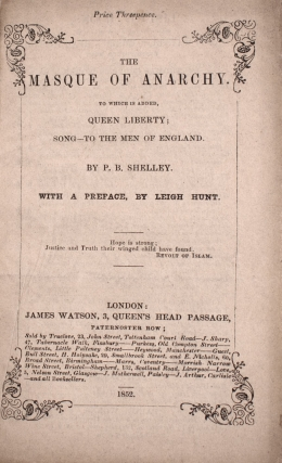 The Masque of Anarchy, to which is added, Queen Liberty; Song—To the Men of England