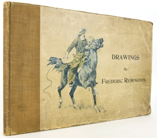 Drawings by Frederic Remington. Frederic Remington