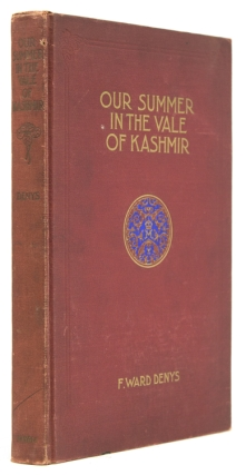 Our Summer in the Vale of Kashmir. (Preface by Mitchell Carroll). Kashmir, F. Ward Denys.