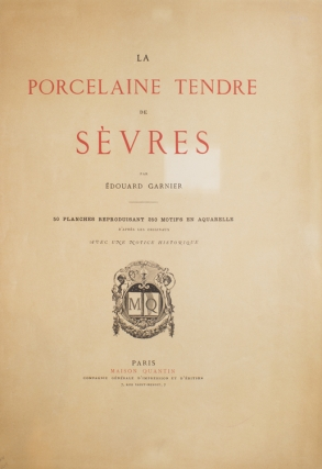 La Porcelaine Tendre de Sevres. Avec une Notice Historique (With an Historical Introduction) by...