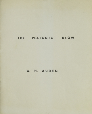 The Platonic Blow. W. H. Auden