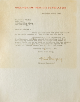 "Typed Letter, signed (""Ernest Hemingway""), to Mr. Grover Whelan, declining an invitation to the world premier of the film of THE OLD MAN AND THE SEA"