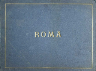 Album of 73 mounted photographs of Rome, 1886. Rome.