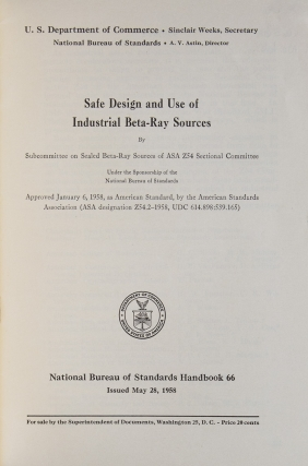 Safe Design and use of Industrial Beta-Ray Sources. Handbook 66