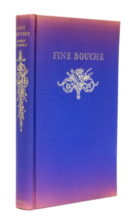 Fine Bouche. A History of the Restaurant in France … Translated from the French by Arthur L. Hayward. Restaurants, Paul Andrieu.
