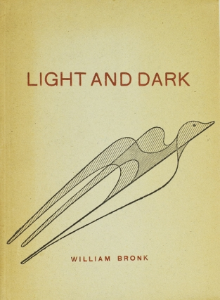 Light and Dark. William Bronk