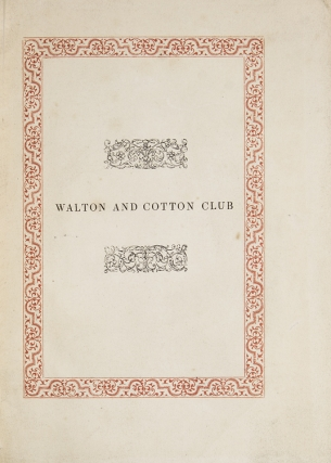 Rules and Regulations of Walton and Cotton Club; Instituted 19th March 1817. Revised 8th April 1840. Waltoniana.