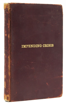 Compendium of the Impending Crisis of the South. Civil War, Hinton Rowan Helper