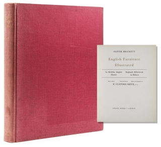 English Furniture Illustrated. Revised and edited by H. Clifford Smith, F.S.A. Oliver Brackett