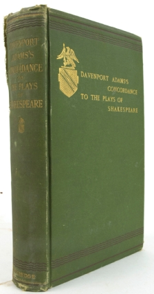 A Concordance to the Plays of Shakespeare. W. H. Davenport Adams.