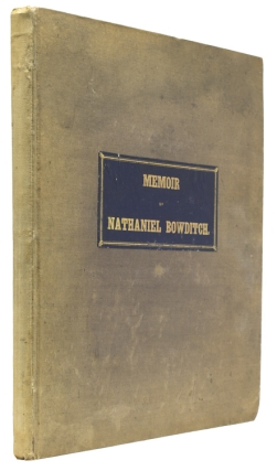 Memoir of Nathaniel Bowditch. By His Son..
