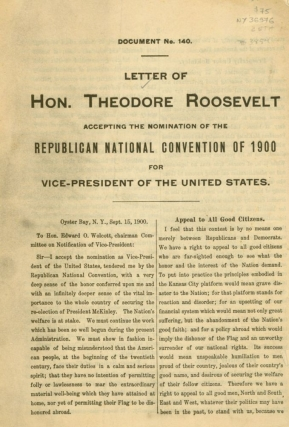 Letter of Hon. Theodore Roosevelt Accepting the Nomination of the Republican National Convention...