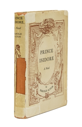 Prince Isadore A Novel. Harold Acton.