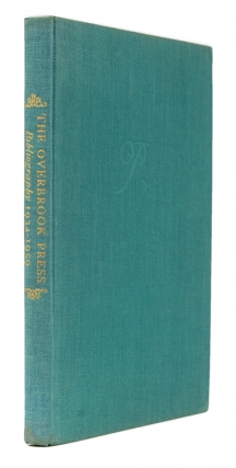 The Overbrook Press Bibliography 1934-1959. Compiled by Herbert Cahoon. Foreword by Frank...