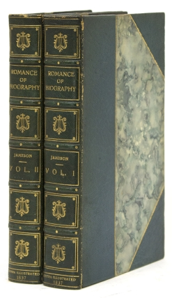 The Romance of Biography or Memoirs of Women Loved and celebrated by Poets from the Days of the...