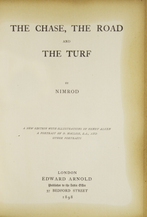 The Chace, The Turf, and The Road by Nimrod
