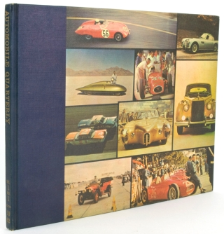 Automobile Quarterly. The Connoisseur's Periodical of Motoring Today, Yesterday and Tomorrow. Volume One Number One Spring 1962-Volume Six Number One (missing Volume 4 No. 2)