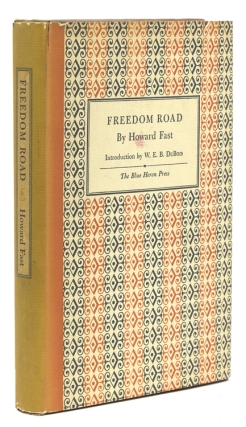 Freedom Road. With a Foreword by W.E.B. Du Bois. Howard Fast