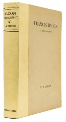 Francis Bacon. A Bibliography of His Works and of Baconiana to the year 1750. Francis Bacon, R....