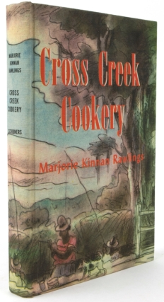 Cross Creek Cookery. Marjorie Kinnan Rawlings.
